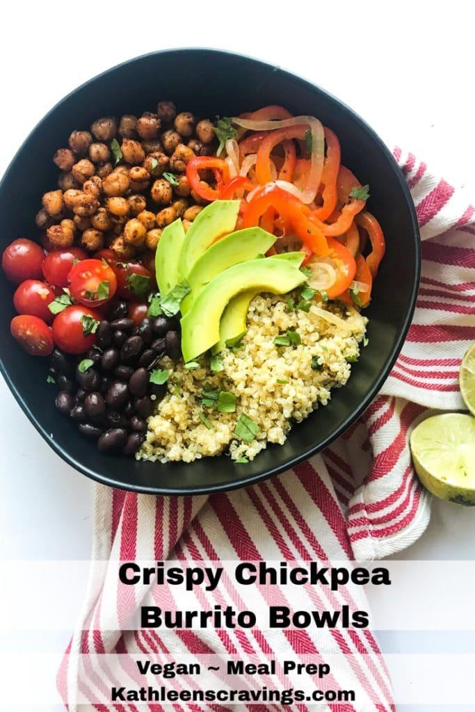 Crispy Chickpea Burrito Bowls. Vegan and meal prep friendly