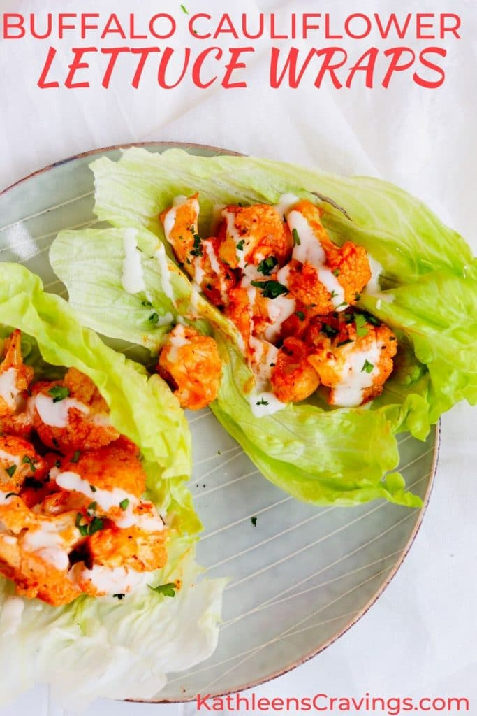Buffalo Cauliflower Lettuce Wraps with text