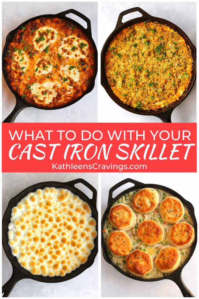 """Pictures of recipes in skillets and text overlay that says """"What to do with your cast iron skillet"""""""