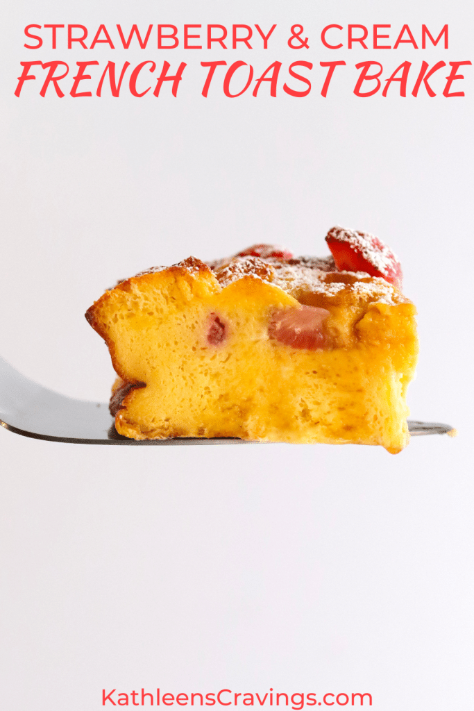 Slice of strawberry French toast casserole with text overlay