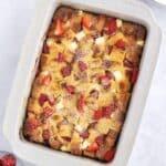 strawberry overnight French toast bake