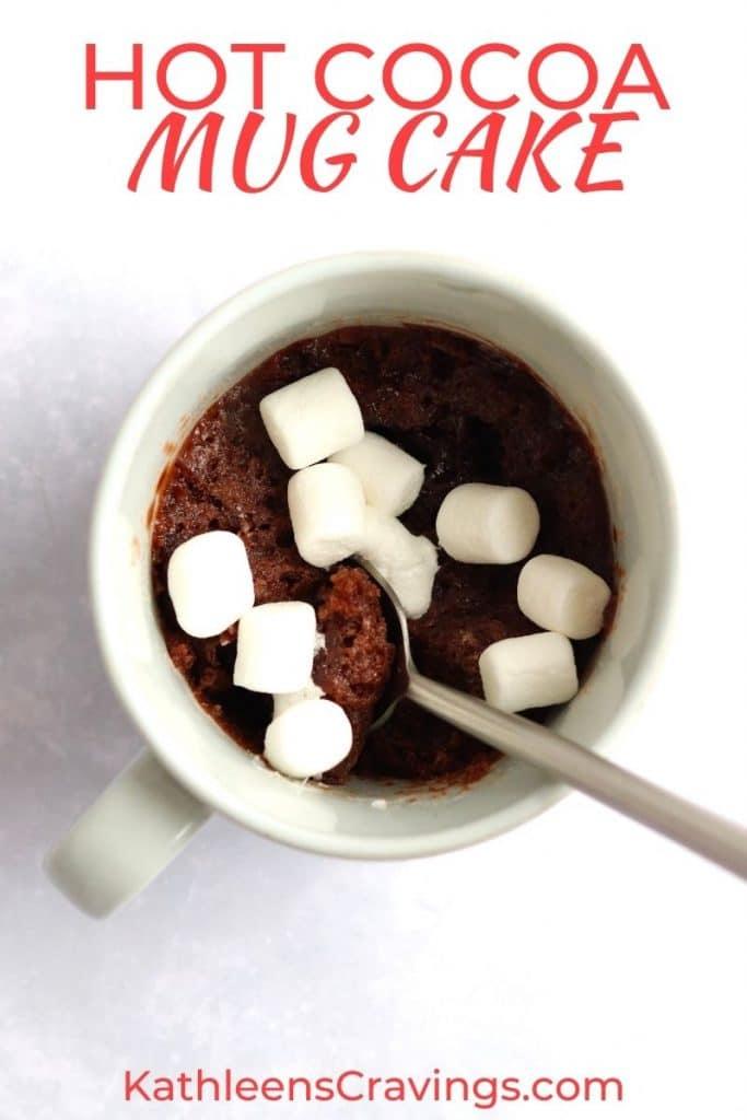 Hot Cocoa Mug Cake Kathleen S Cravings