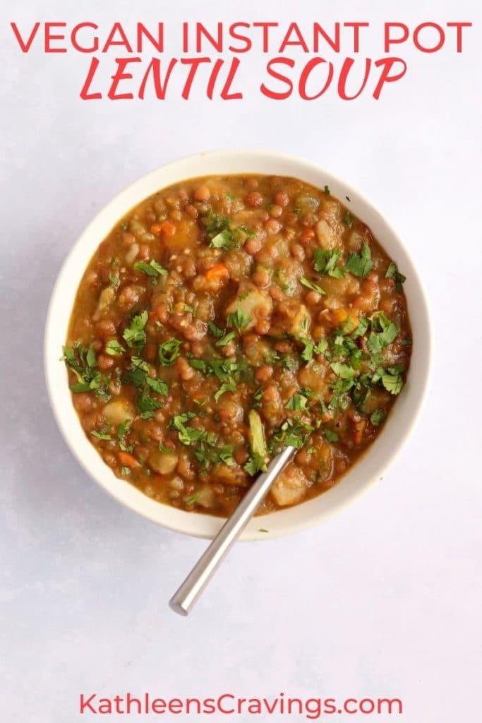 Vegan instant pot lentil soup in a bowl